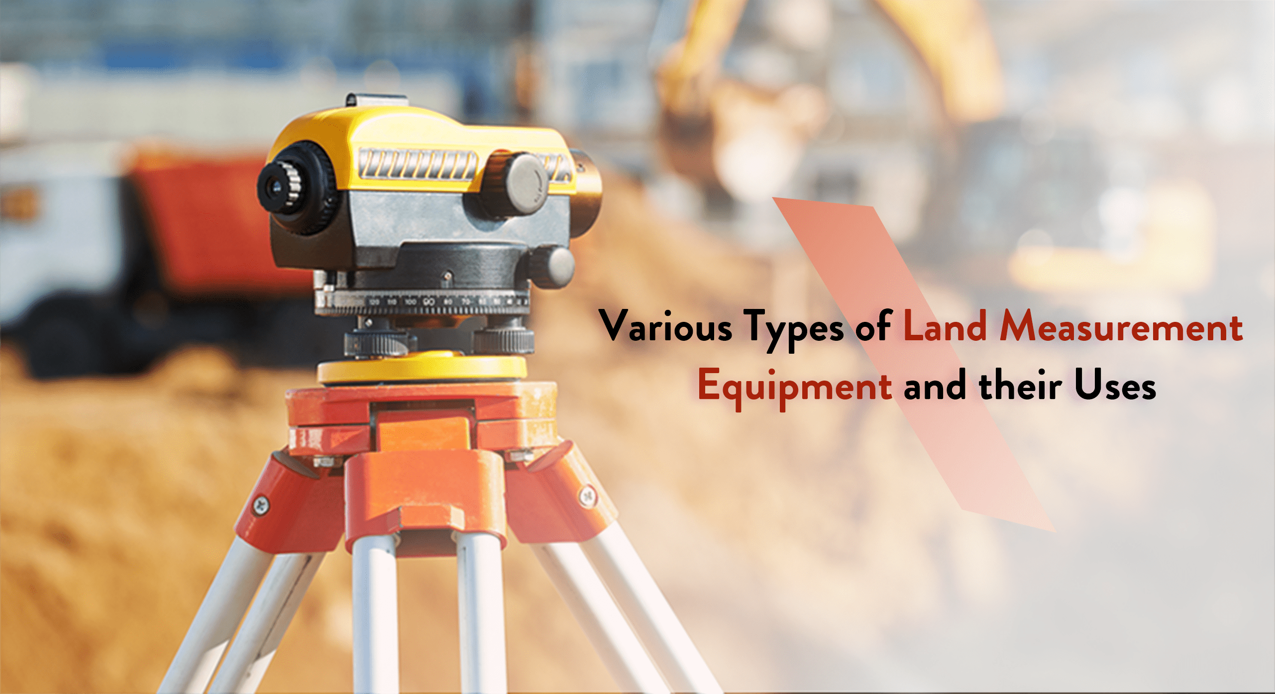 Land Measurement Equipment
